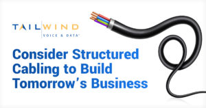 [Infographic] Consider Structured Cabling to Build Tomorrow's Business